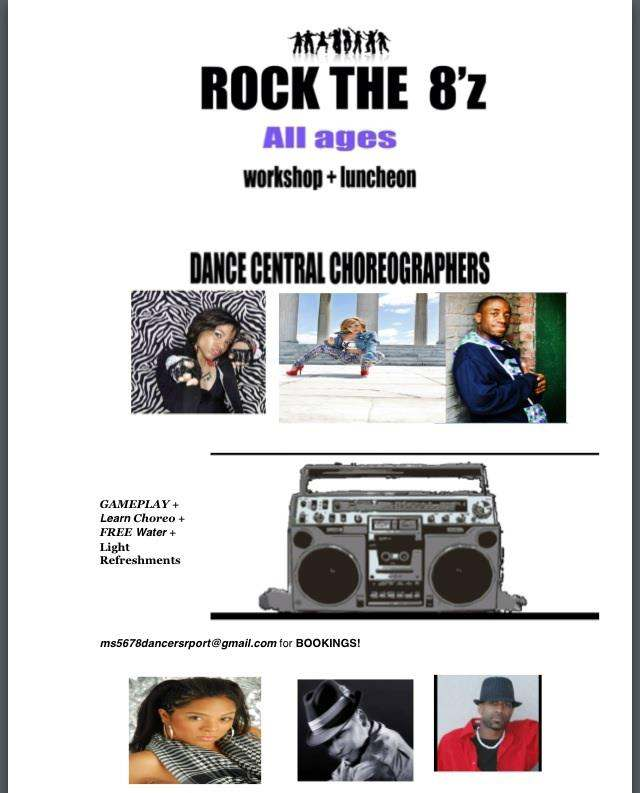 ROCK THE 8'z Workshop Flyer (Dance Central Choreographers)